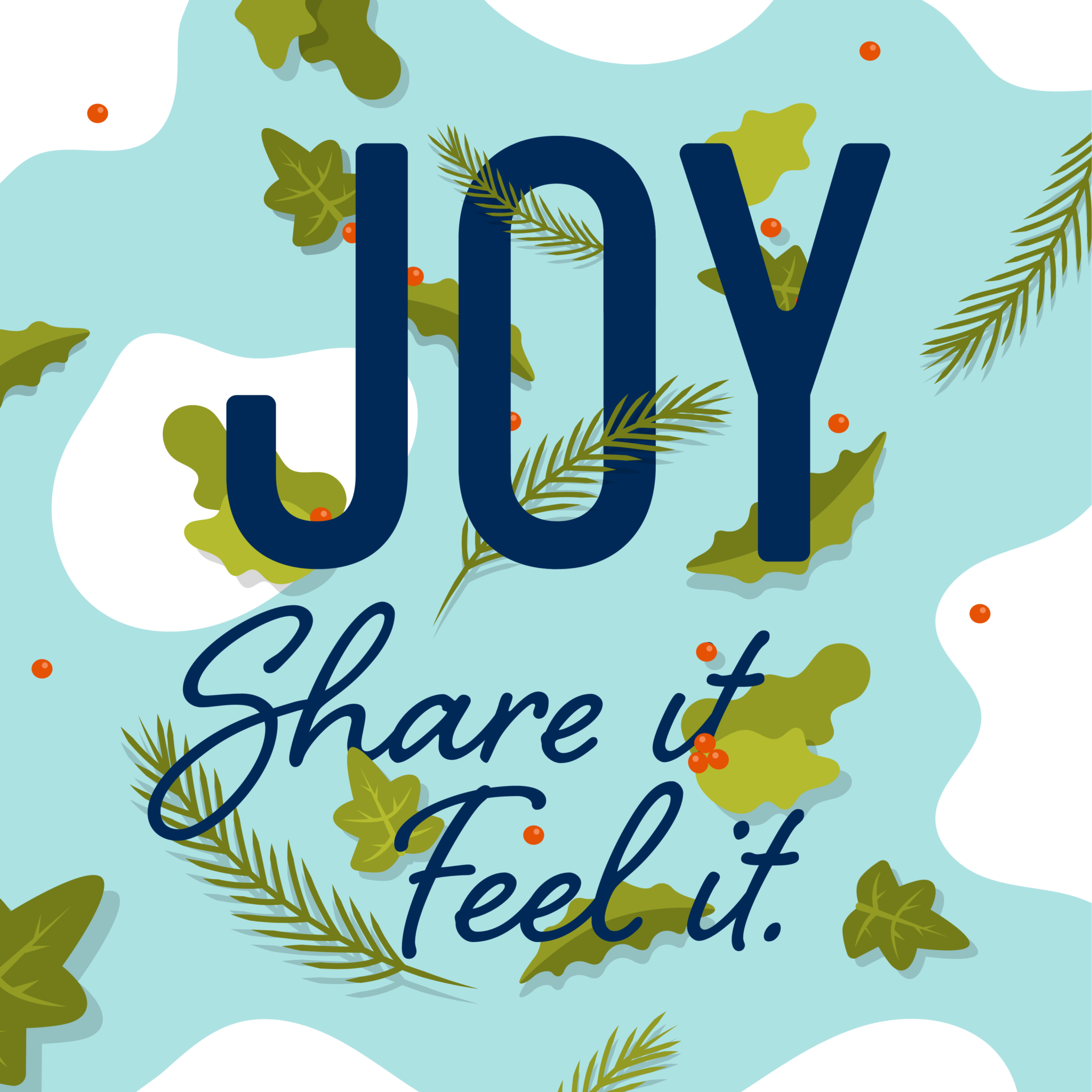 Joy Share it Feel It