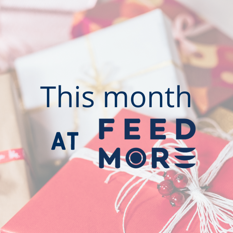 This month at Feed More December 2019