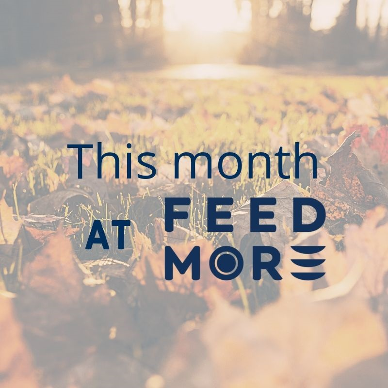This Month at Feed More October 2019