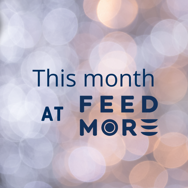 This Month at Feed More January 2020
